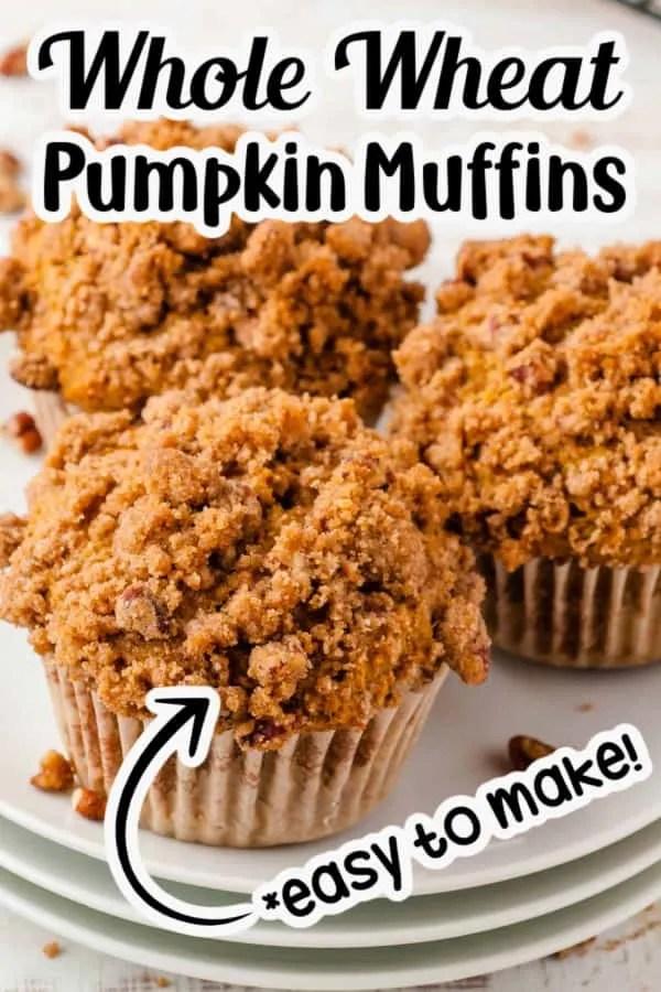 Whole Wheat Pumpkin Muffins Pin