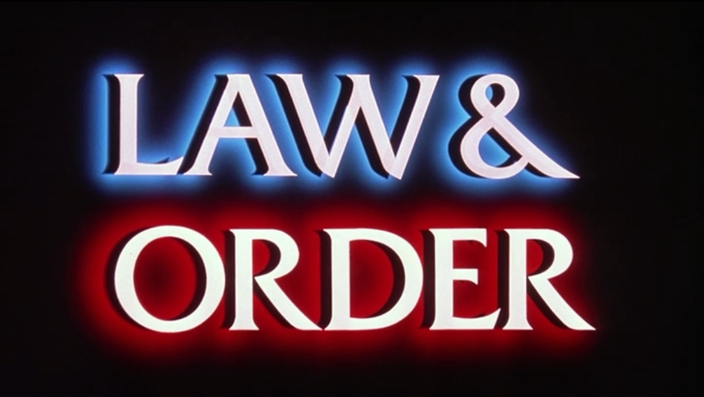 Law & Order.