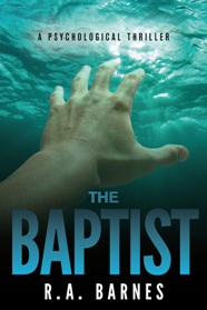 new cover for The Baptist by R. A. Barnes