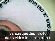 les casquettes (vidéo)