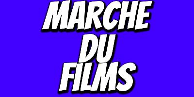 Marche du Films