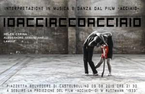 IoAcciaioAcciaio a CastelBellino