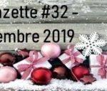 Le 1er Décembre 2019 : La Gazette N°32 – Décembre 2019