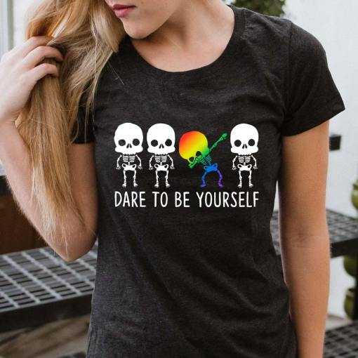 Dare To Be Yourself LGBTQ+ Unisex T-Shirt
