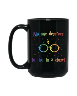No one Deserves To Live In A Closet Pride LGBTQ+ 15 oz. Black Mug