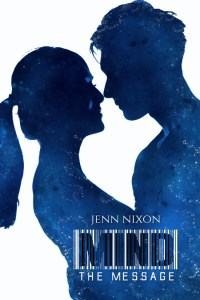 Mind, book 4 in a science fiction romance series by Jenn Nixon
