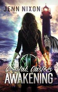 Crystal Casters, book 1, Jenn Nixon