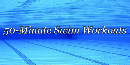 50-minute swim workouts, mixed distance