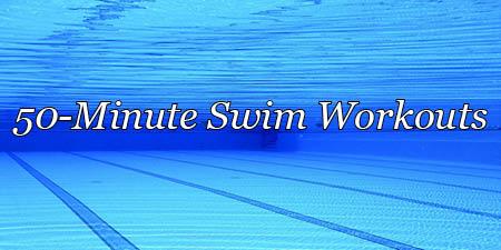 50-minute swim workouts, sprint emphasis, 1-22-21