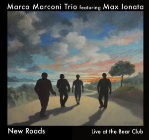 New Roads album by Marco Marconi Trio