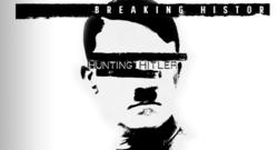 Dobbiamo cambiare la storia? Hunting Hitler…