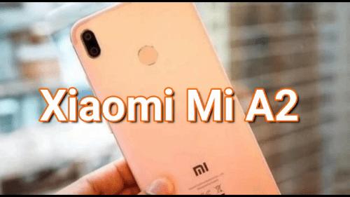 Primeros rumores del Xiaomi Mi A2