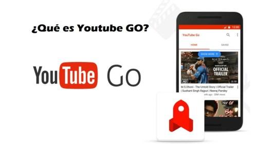 Youtube Go: vídeos de Youtube sin conexión a internet