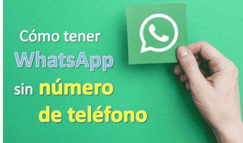 Cómo tener WhatsApp sin número de teléfono: te explicamos paso a paso