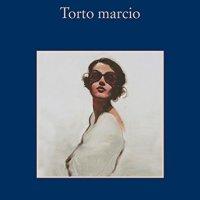 Torto Marcio de Alessandro Robecchi