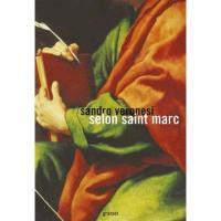 selon saint marc de Sandro Veronesi