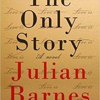The Only Story de Julian Barnes