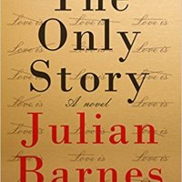 The Only Story de Julian Barnes