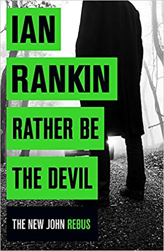 Rather be the Devil de Ian Rankin