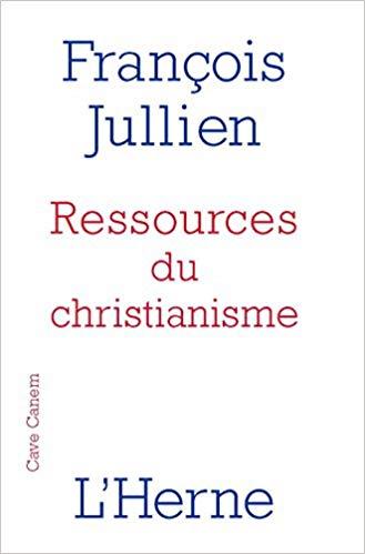 Ressources du christianisme de François Jullien