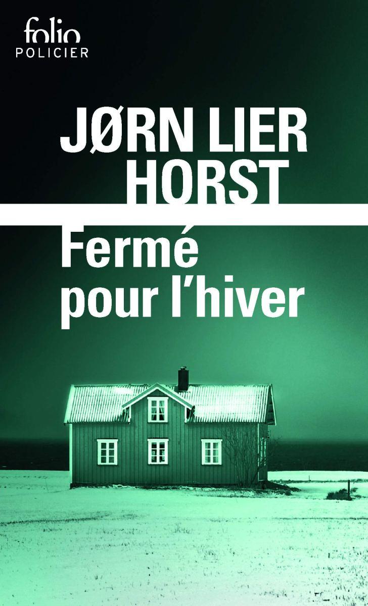 Fermé pour l'hiver de Jørn Lier Horst