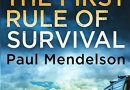 The First Rule of Survival de Paul Mendelson