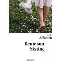 Bénie soit Sixtine de Maylis Adhémar