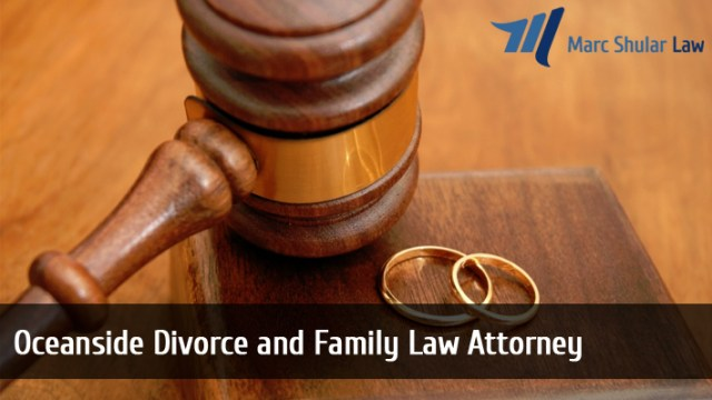 Oceanside Divorce and Family Law Attorney