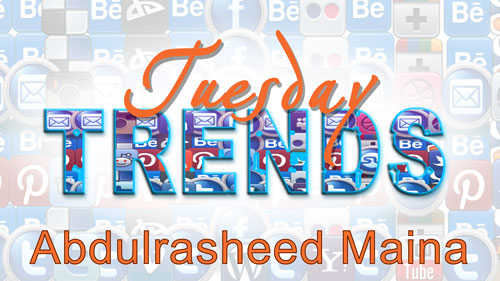 TUESDAY TRENDS – ABDULRASHEED MAINA