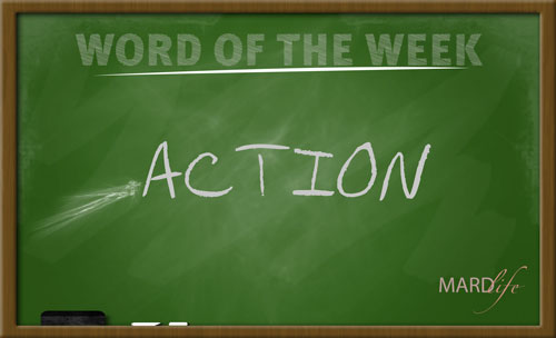 WORD FOR THE WEEK – ACTION