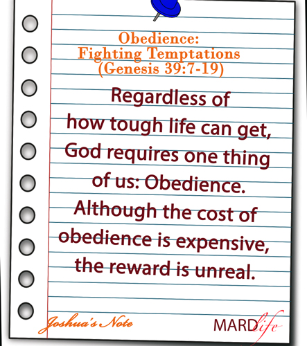 Obedience: Fighting Temptations (Genesis 39:7-19) – JOSHUA'S NOTE