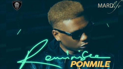 Song Of The Day: Reminisce – Ponmile