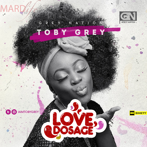 Toby Grey – Love Dosage (Song Of The Day)