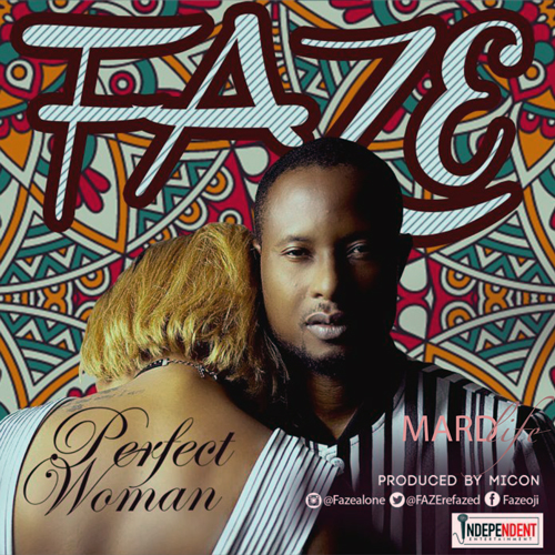 Perfect Woman – Faze (Song Of The Day)