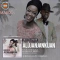 Afro Pop, Music, Nigeria, House Music, Afro Soul, High Life, Neo Soul, Audio, Lyrics, Alujanjankijan, Legend, Sola Allyson, Adekunle Gold,