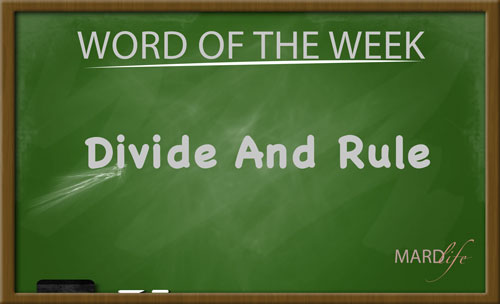 Divide And Rule – Word For The Week