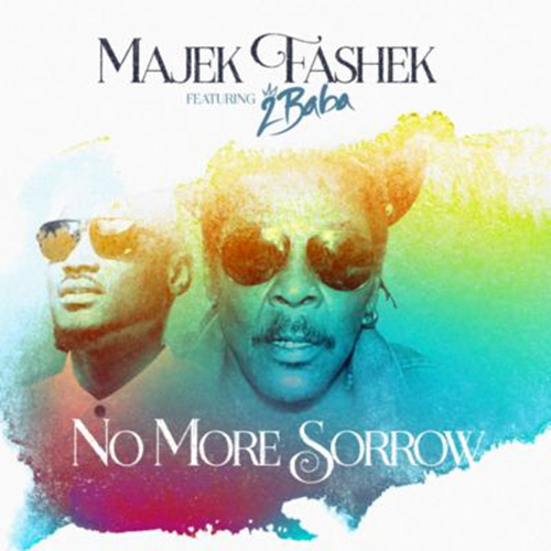 No More Sorrow – Majek Fashek and 2 Baba (Song Of The Day)