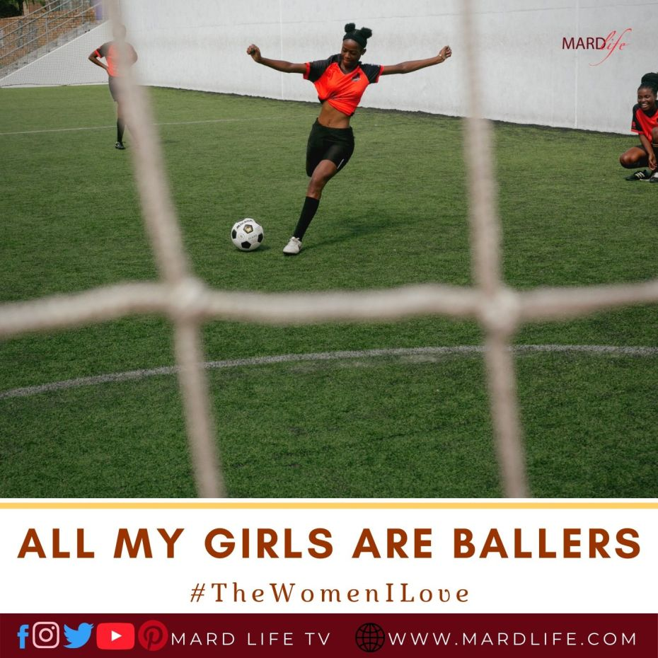 All My Girls Are Ballers (The Women I Love)