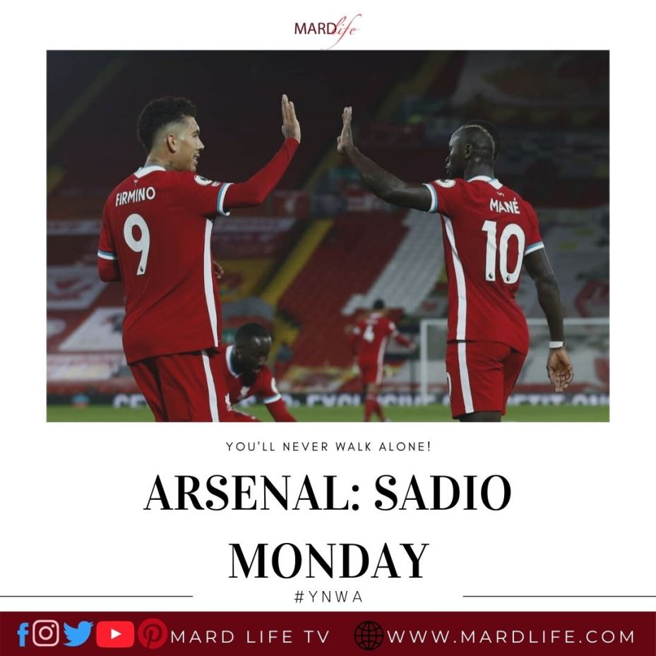 Arsenal: Sadio Monday – YNWA