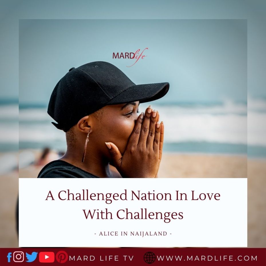 A Challenged Nation In Love With Challenges (Alice In Naijaland)
