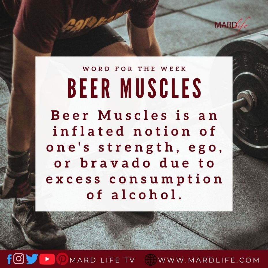 Beer Muscles (Word For The Week)