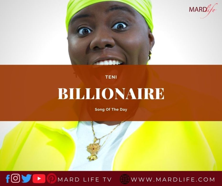 Billionaire – Teni (Song Of The Day)