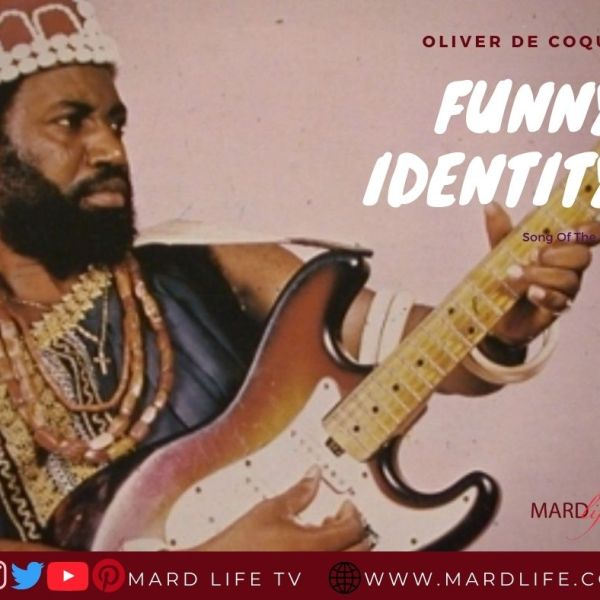 Funny Identity - Oliver De Coque (Song Of The Day)
