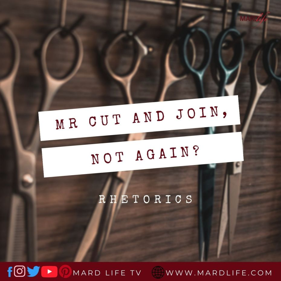 Mr Cut And Join, Have You Started Again? – RHETORICS