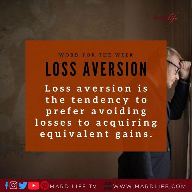 Loss Aversion (Word For The Week)
