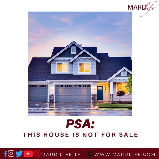 PSA: This House Is Not For Sale