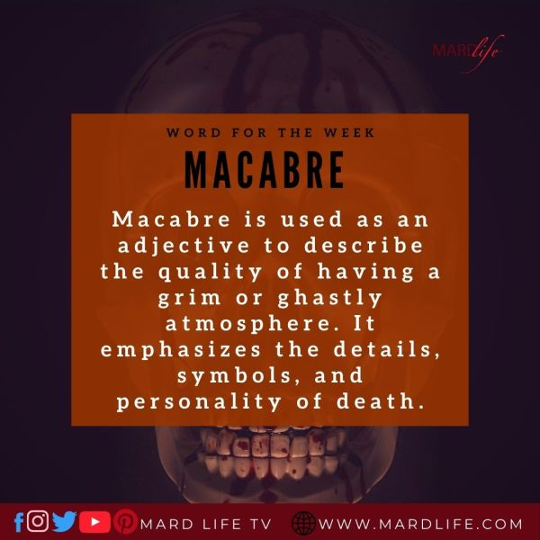 Macabre (Word For The Week)