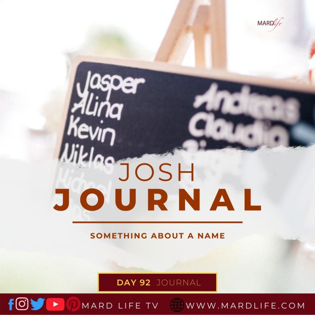 Something About A Name – Josh Journal