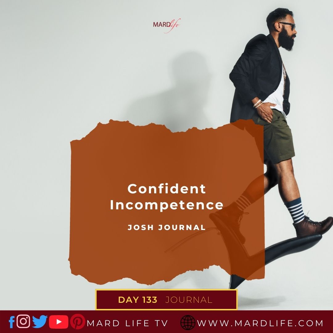 Confident, Incompetence, Confident, Incompetent, Unqualified, Swagger, Arrogance, Pride, Illogical, Disaster,