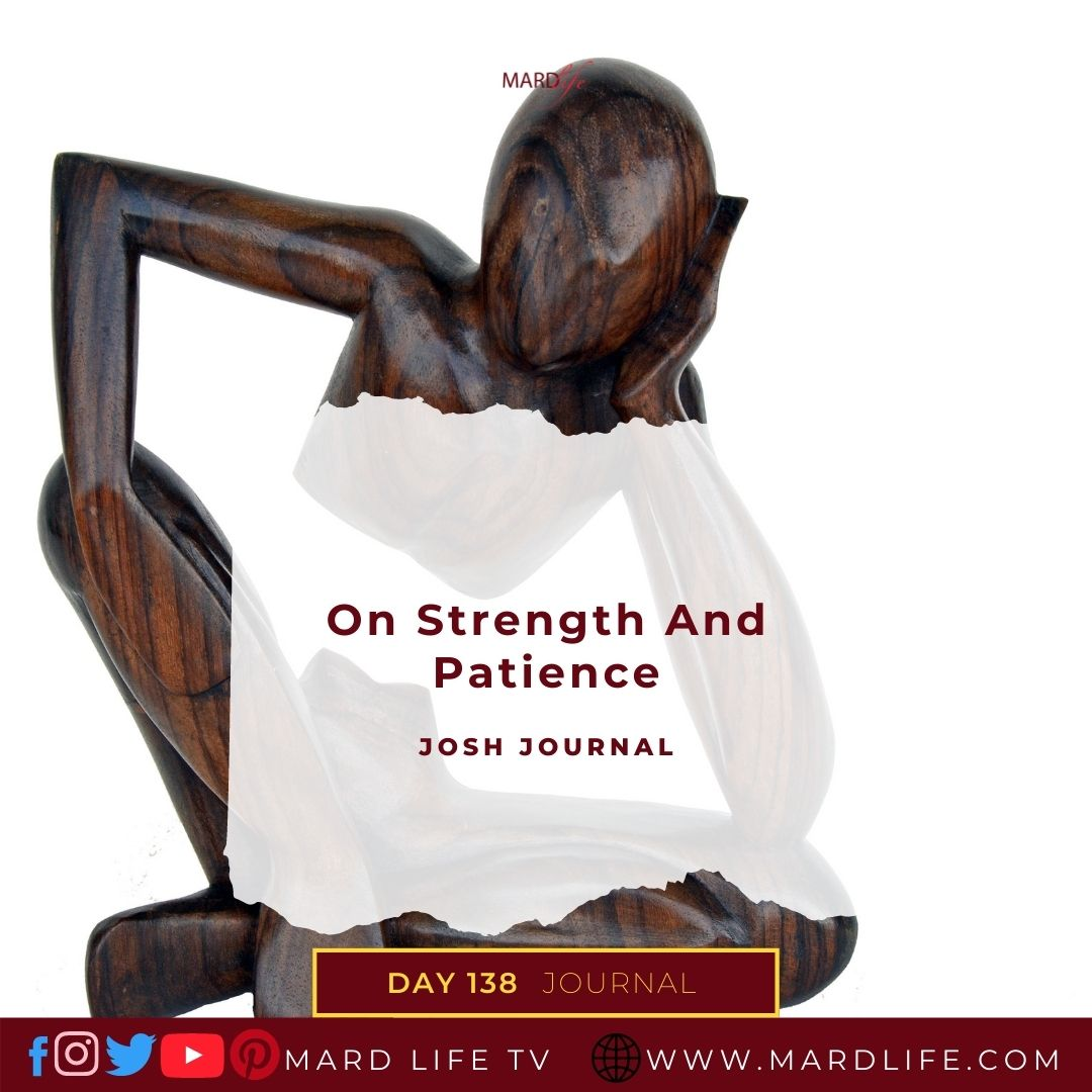 Patience, Patient, Strength, Energy, Impatience, Masculine, Feminine, Balance, Offence, Forgiveness,